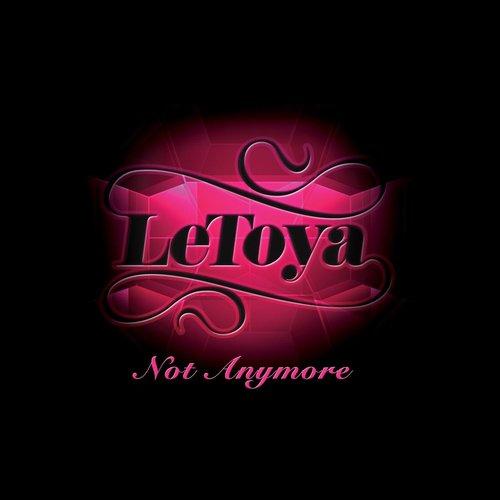 Not Anymore 2009 LeToya