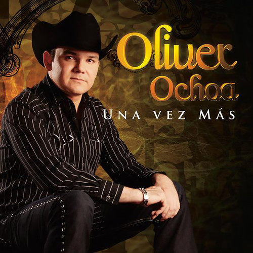 Hoy Te Propongo 2009 Oliver Ochoa