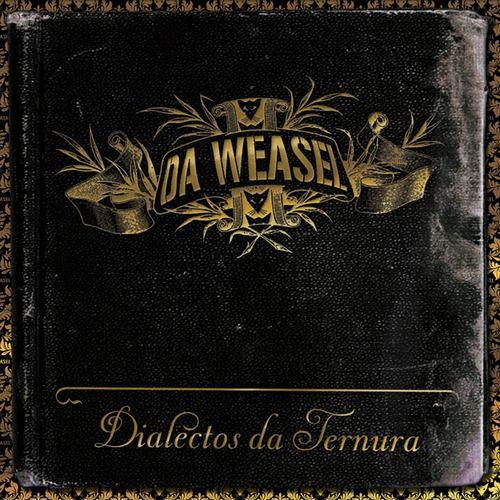 Dialectos Da Ternura 2007 Da Weasel