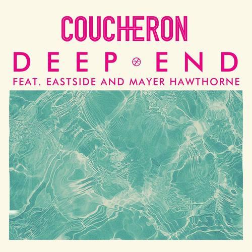 Deep End (feat. Eastside and Mayer Hawthorne) 2014 Coucheron