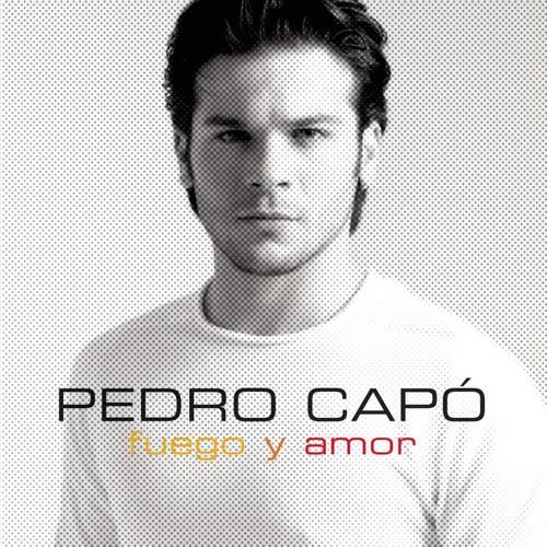 Fuego Y Amor 2008 Pedro Capo