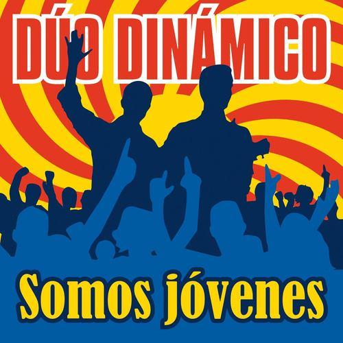 Somos Jóvenes 2011 Duo Dinamico