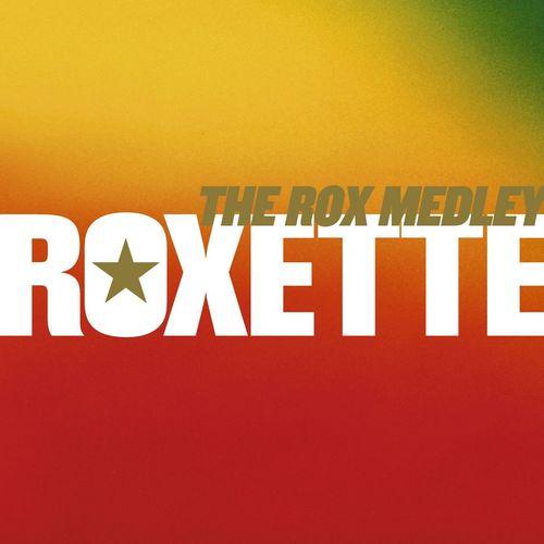 The Rox Medley - A Remix Medley 2006 Roxette