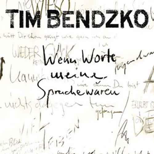 Wenn Worte meine Sprache wären 2012 Tim Bendzko