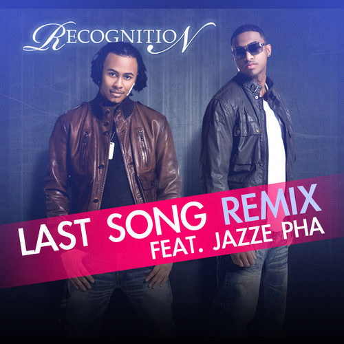 Last Song Remix 2010 RecognitioN