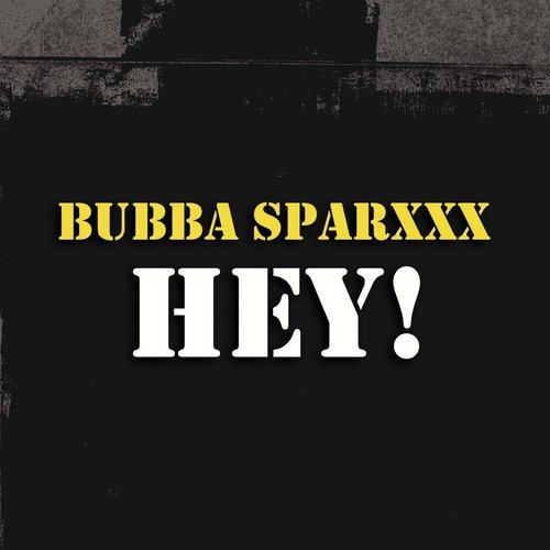 Hey! (A Lil Gratitude) 2013 Bubba Sparxxx