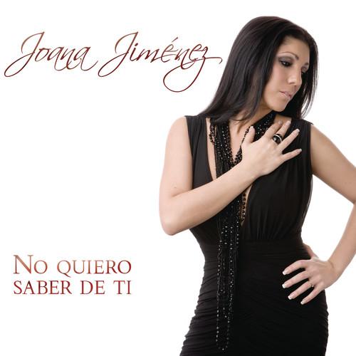 No Quiero Saber De Ti 2012 Joana Jimenez
