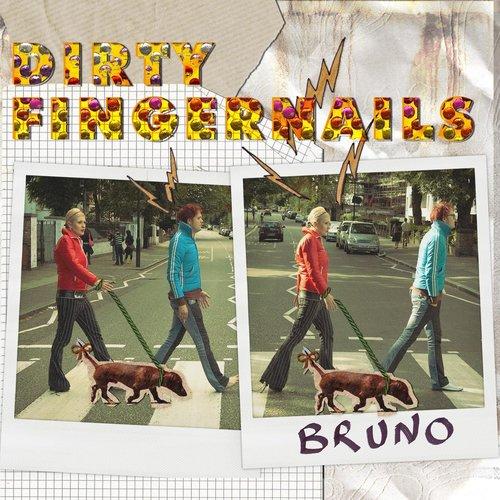 Bruno 2013 Dirty Fingernails