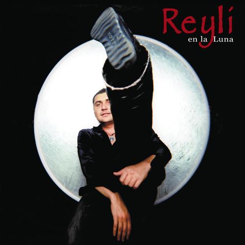 Reyli En La Luna 2004 Reyli Barba