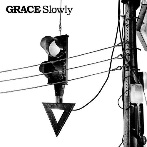 Slowly 2007 Grace
