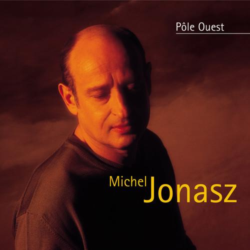 Michel Jonasz - Pôle Ouest