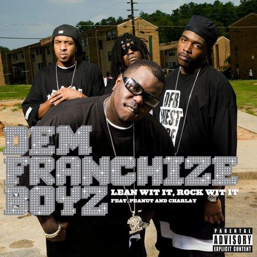 Lean Wit It, Rock Wit It 2013 Dem Franchise Boyz