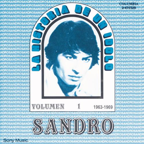 La Historia De Un Idolo (1963/1969) Vol. 1 2010 Sandro