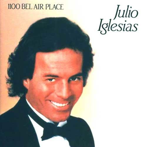 1100 Bel Air Place 1984 Julio Iglesias