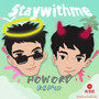 Stay with me(HoworD Remix)