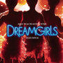 Dreamgirls (Music from the Motion Picture) [Deluxe Edition] (电影《追梦女郎》原声带)