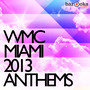 WMC Miami Anthems 2013