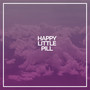 Happy Little Pill (快乐小药丸)